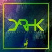 Walking in the jungle (Radio Edit) von Darhk