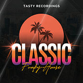 Classic Funky House fra Various Artists