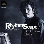 Rhythmscape (Remastered) by Bickram Ghosh