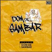 Dom de Sambar von Grupo Dom de Sambar