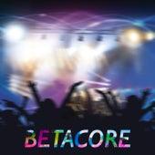 Betacore Vol. 01 by Betacore