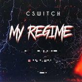 My Regime by C Switch