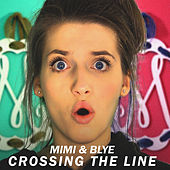 Crossing the Line by Mimi