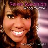 Whoa to Wow de Renee Spearman and PreZ