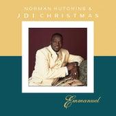 Emmanuel - Norman Hutchins & JDI Christmas by Norman Hutchins
