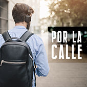 Por la calle by Various Artists