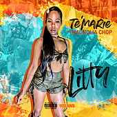 Litty (feat. Magnolia Chop) von Te'marie