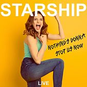 Nothing's Gonna Stop Us Now (Live) de Starship