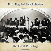 The Great B. B. King (Remastered 2020) by B.B. King