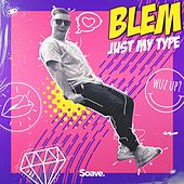 Just My Type by Blem