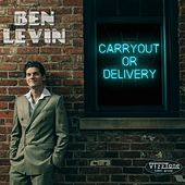 Carryout or Delivery by Ben Levin
