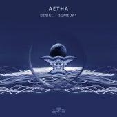Desire / Someday de Aetha