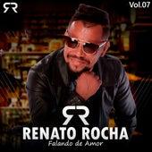 Falando de Amor - Vol.07 de Renato Rocha