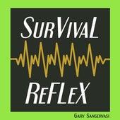 Survival Reflex by Gary Sangervasi