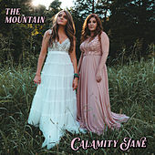 The Mountain by Calamity Jane