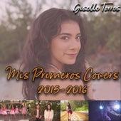 Mis Primeros Covers 2015-2016 di Giselle Torres