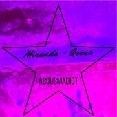 Acoumadict by Miranda!