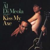 Kiss My Axe by Al Di Meola