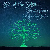 Eve of the Solstice (feat. Jonathan Yudkin) by Christie Lenée