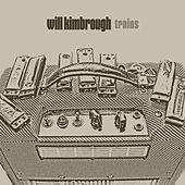 Trains by Will Kimbrough