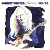 Texas: '63-'68 de Johnny Winter