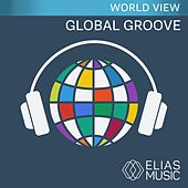 Global Groove by Various Artists
