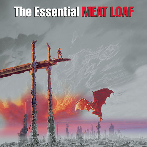 The Essential Meat Loaf by Meat Loaf