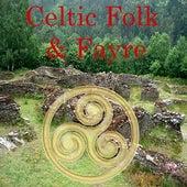 Celtic Folk & Fayre de Various Artists