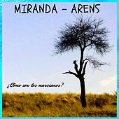¿cómo Son Los Marcianos? by Miranda