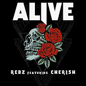 Alive by Rebz