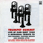 Trumpet Summit: Live at Club Ruby 1968 by Kenny Dorham