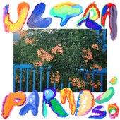Ultraparadíso von Gilligan Moss