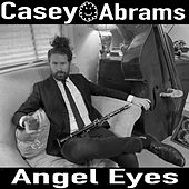Angel Eyes by Casey Abrams