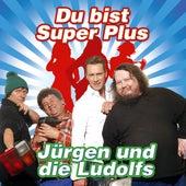 Du bist Super Plus by Jürgen