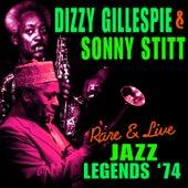 Rare & Live Jazz Legends '74 by Dizzy Gillespie