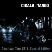 Cigala & Tango (American Tour 2011 Special Edition) by Diego El Cigala