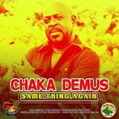 Same Thing Again von Chaka Demus