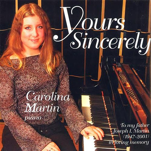Yours Sincerely by Carolina Martin