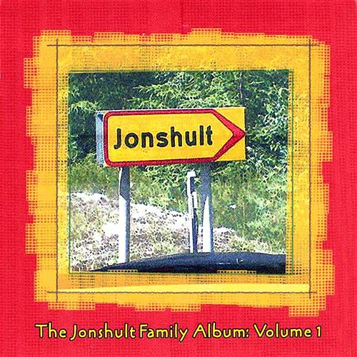 The Jonshult Family Album, Vol. 1 by Various Artists