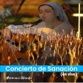 Concierto de Sanación ( En Vivo) de Hermana Glenda