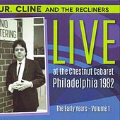 The Early Years, Vol. 1 de Jr. Cline and the Recliners
