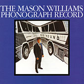 The Mason Williams Phonograph Record (Mono) von Mason Williams