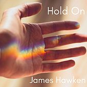 Hold On! by James Hawken