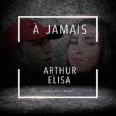 À Jamais by Arthur