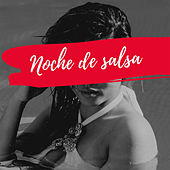 Noche De Salsa von Various Artists