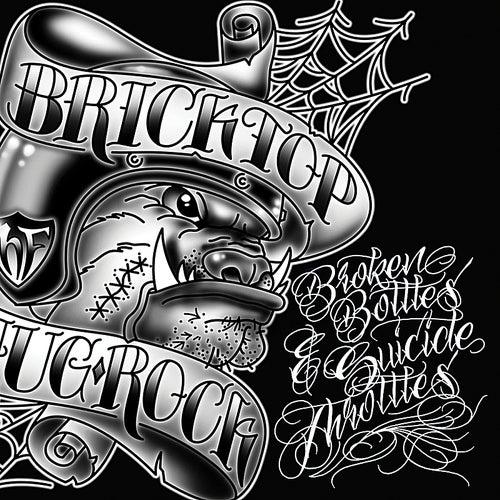 Broken Bottles and Suicide Throttles by Bricktop