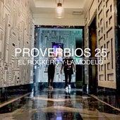 Proverbios 25 de El Rockero Y La Modelo