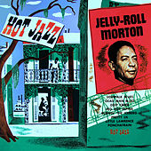 Hot Jazz by Jelly Roll Morton
