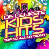 De Leukste Kids Hits Top 50 Aller Tijden van Various Artists