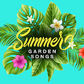 Summer Garden Songs van Various Artists
